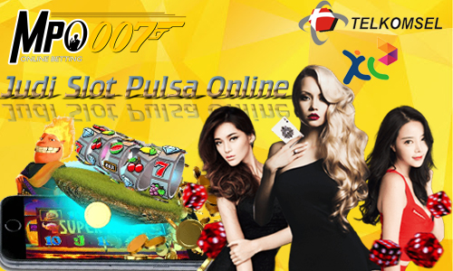 Judi Slot Pulsa Online