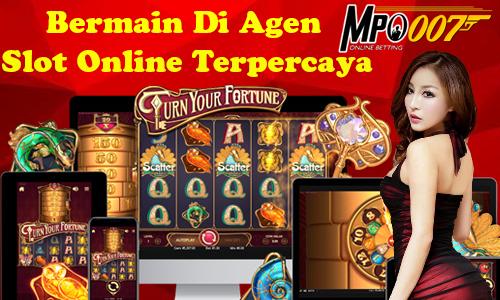 Bermain Di Agen Slot Online Terpercaya