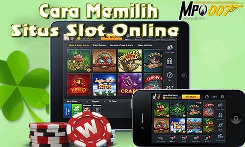 Cara Memilih Situs Slot Online