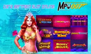 Cara Bermain Slot Online
