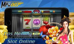 Tips Menang di Slot Online