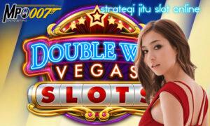Strategi Jitu Slot Online